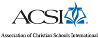 Normandie Christian School is a proud member of the Association of Christian Schools International (ACSI)