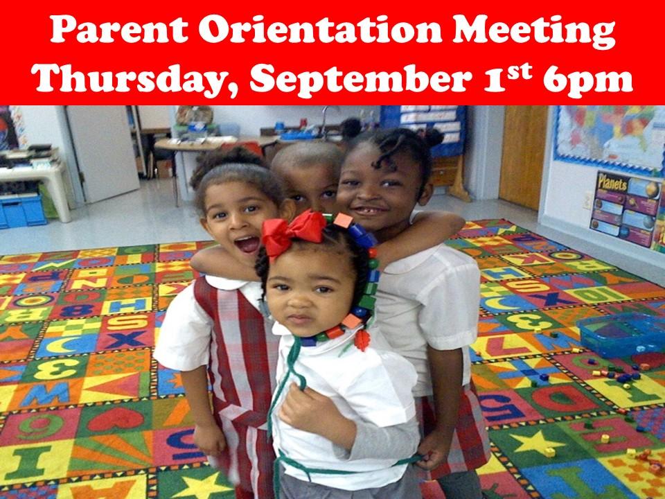Parent Orientation Meeting Thursday, September 1st 6pm