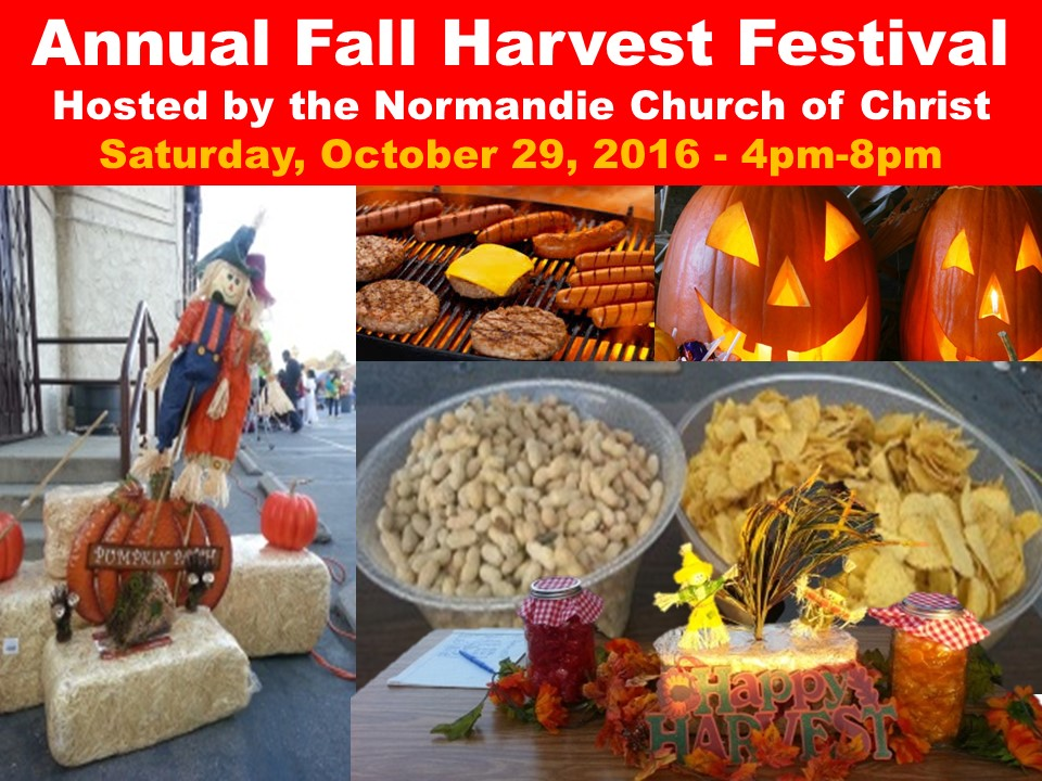 Annual Fall Harvest Festival Saturday, October 29, 2016 – 4pm-8pm
