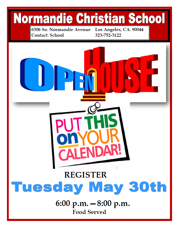 Normandie Christian School House, Tuesday May 30th, 6 to 8pm
