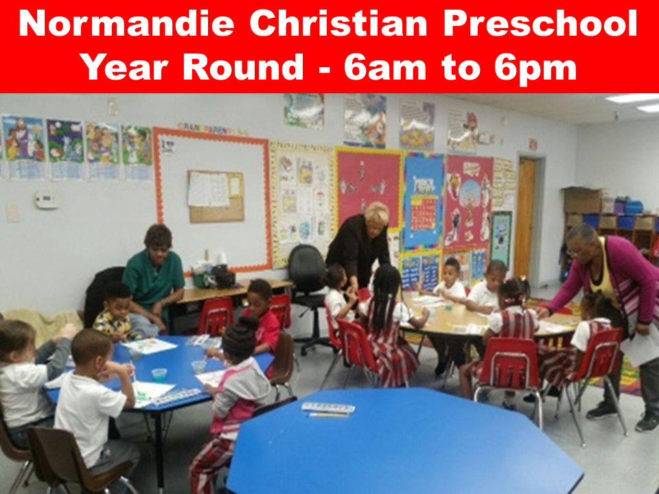 Normandie Christian Preschool Year Round – 6am to 6pm