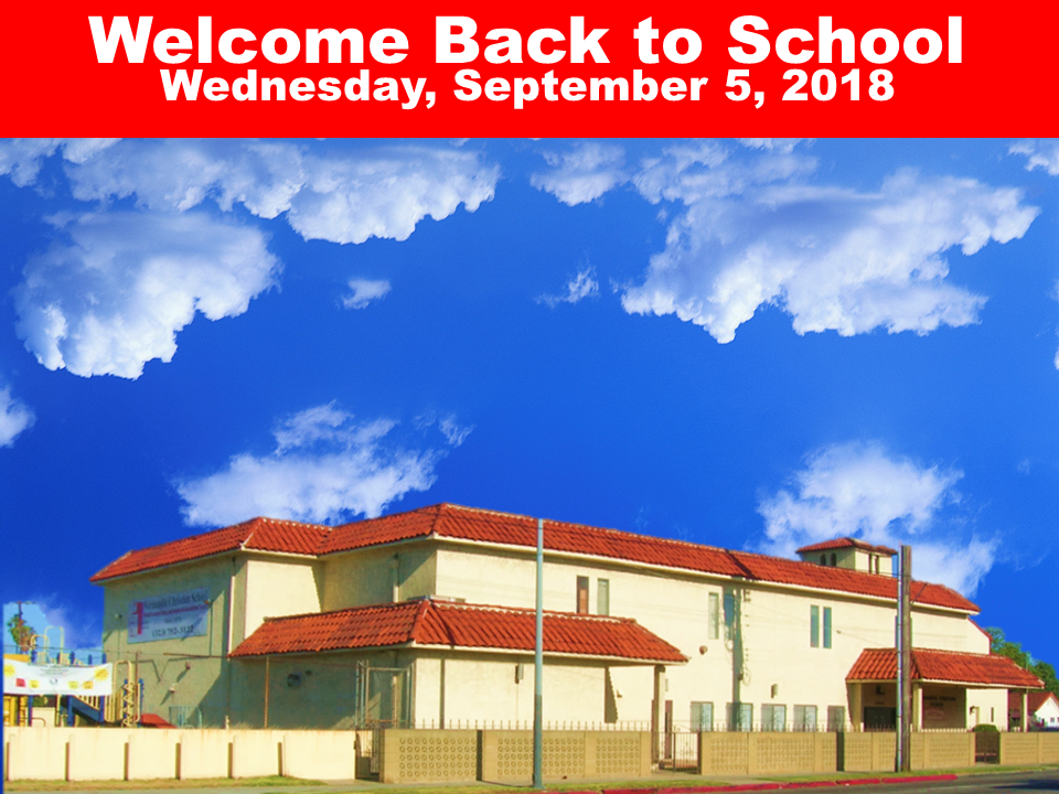 Welcome Back to School Wednesday, September 5, 2018