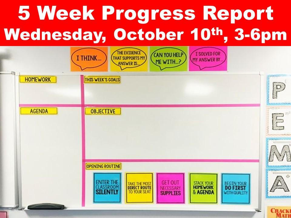 5 Week Progress Report Wednesday, October 10th