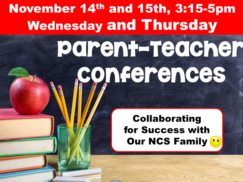 Parent Teacher Conferences Wed Nov 14th and Thurs 15th, 3:15-5pm