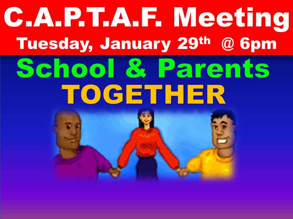 C.A.P.T.A.F. Meeting Tuesday, January 29th  @ 6pm