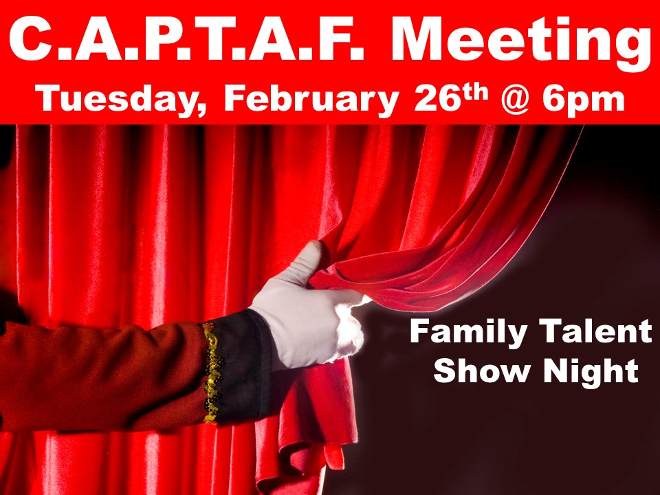 C.A.P.T.A.F. Meeting Tuesday, February 26th @ 6pm
