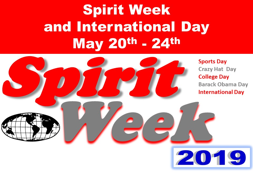 Spirit Week and International Day May 20th – 24th