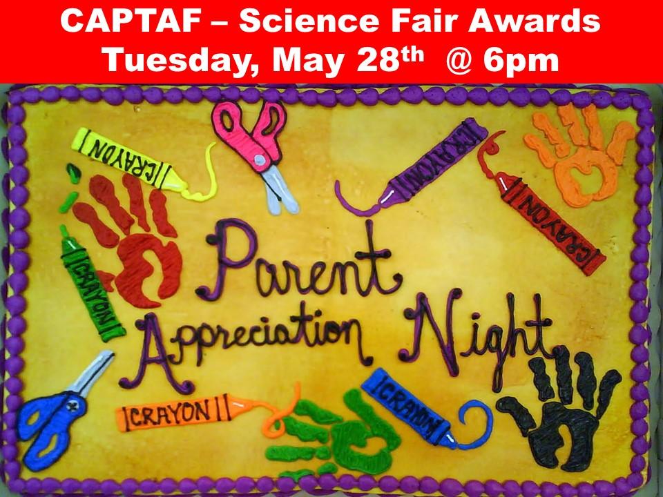 CAPTAF – Science Fair Awards Tuesday, May 28th  @ 6pm