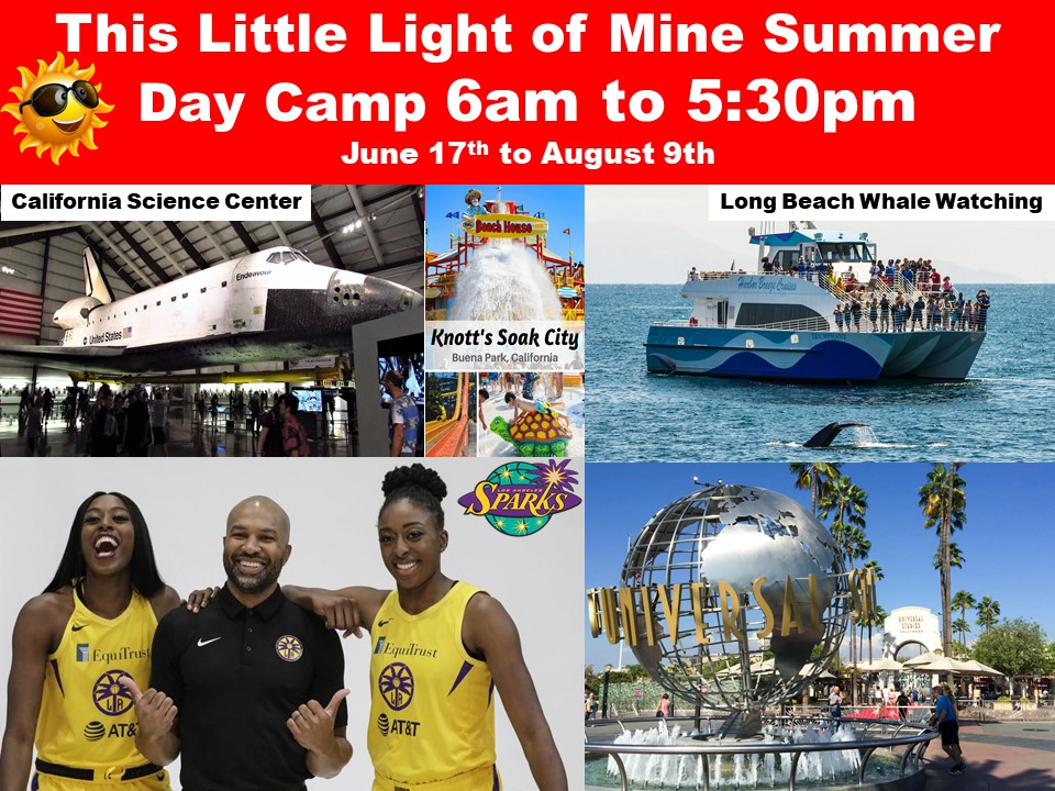 This Little Light of Mine Summer Day Camp 6am to 5:30pm June 17th to August 9th