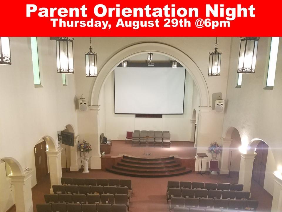 Parent Orientation Night Thursday, August 29th @6pm