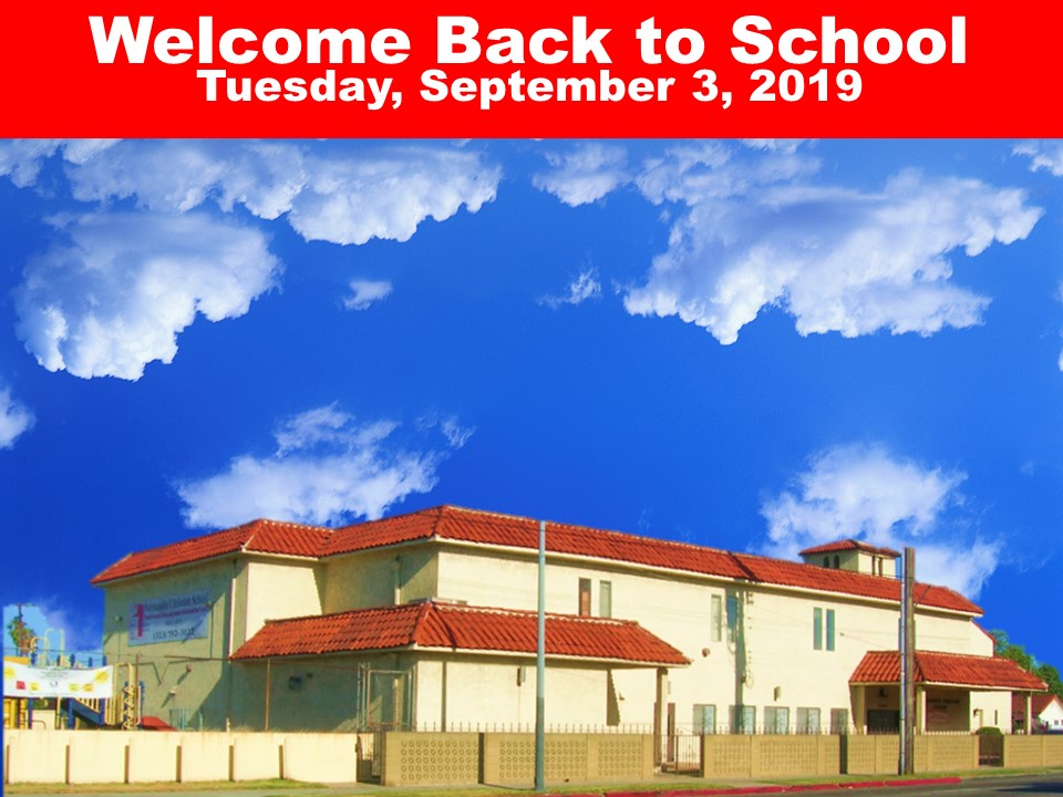Welcome Back to School Tuesday, September 3, 2019