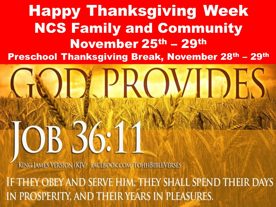 Happy Thanksgiving Week  NCS Family and Community November 25th – 29th
