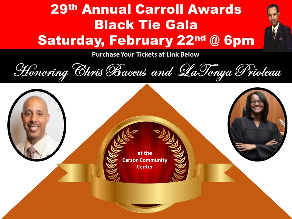 29th Annual Carroll Awards – Saturday, February 22nd, 2020 Carson Community Center  6:00 p.m.