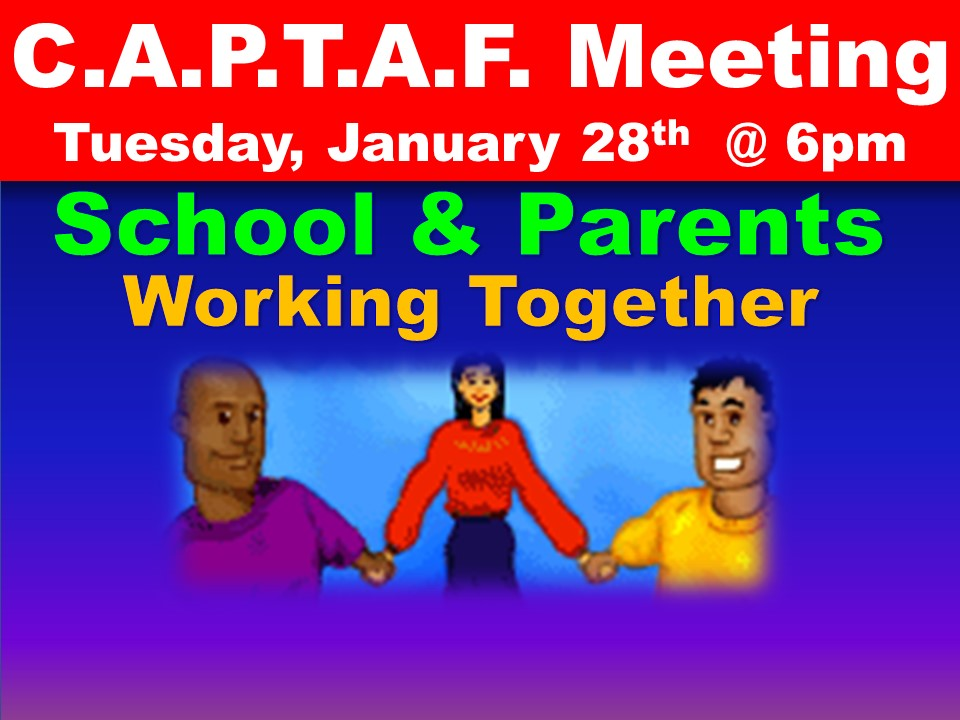C.A.P.T.A.F. Meeting Tuesday, January 28th @ 6pm