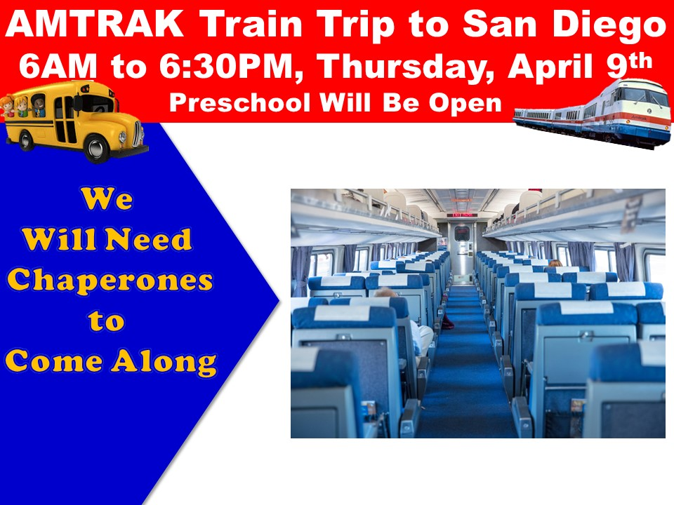 AMTRAK Train Trip to San Diego Thursday, April 9th