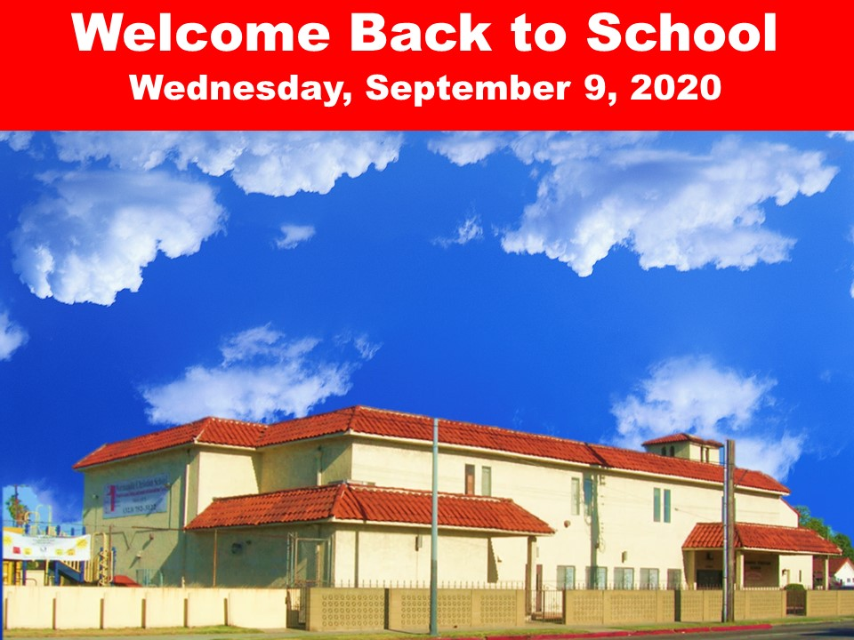 Welcome Back to School  Wednesday, September 9, 2020